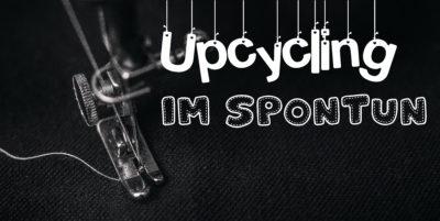 Upcycling nähen - Aus Alt mach Neu @ SpontUN | Unna | Nordrhein-Westfalen | Deutschland